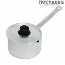 Калитва 14010 ковш с крышкой объемом 1 л, алюминий штампованный, Ø120 мм, Россия, 2 предмета